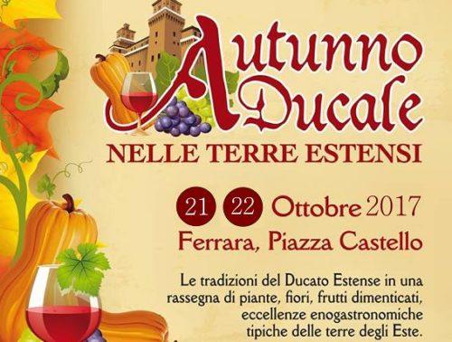 Autunno Ducale – Ferrara – 21/22 Ottobre