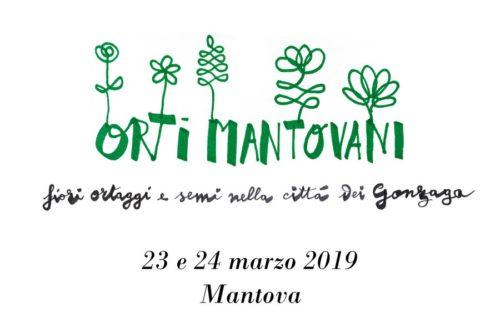 ORTI MANTOVANI 23-24 MARZO – Giardini Valentini – Mantova