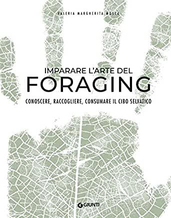 Letture Verdi 10 – Imparare l'arte del foraging